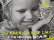 """CD & noot Timo Lige lastelaulud """"Mu sees on üks laul"""""""