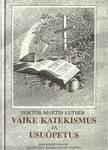 Väike katekismus ja usuõpetus